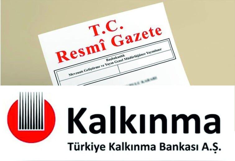 Türkiye Kalkınma ve Yatırım Bankası Anonim Şirketi Hakkında Kanun Resmi Gazete'de yayımlandı